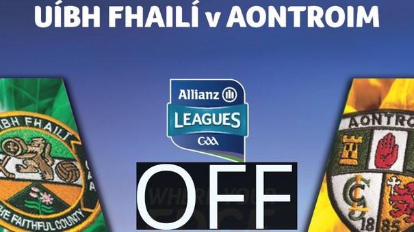 Offaly v Antrim League Game Off